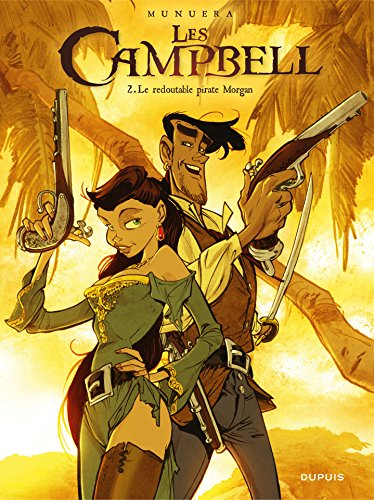 Les Campbell - Tome 2 - Le redoutable pirate Morga...