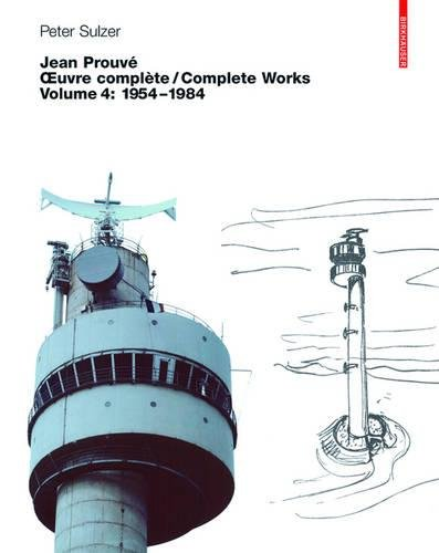 Jean Prouve - Oeuvre Complete/Complete Works: Volu...