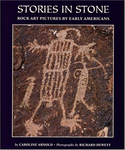Stories in Stone: Rock Art Pictures by Early Ameri...