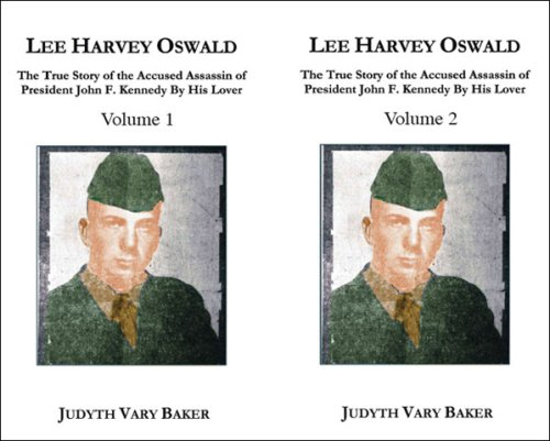 Lee Harvey Oswald: The True Story of the Accused A...
