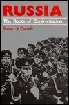 Russia: The Roots of Confrontation