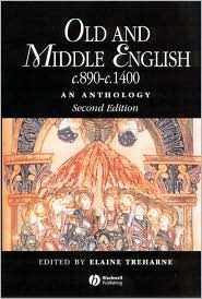 Old and Middle English c.890–c.1400: An Antholog...