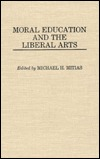 Moral Education and the Liberal Arts