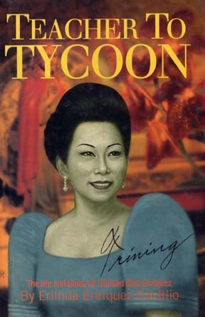 Teacher to Tycoon: The Life and Times of Trinidad ...