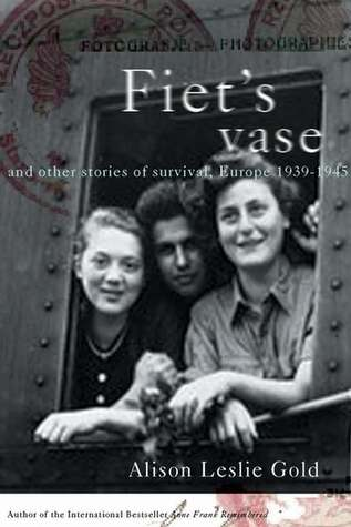 Fiet's Vase and Other Stories of Survival