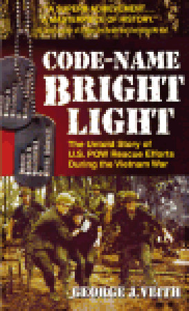 Code-Name Bright Light: The Untold Story of U.S. P...