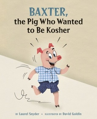 Baxter, the Pig Who Wanted to Be Kosher