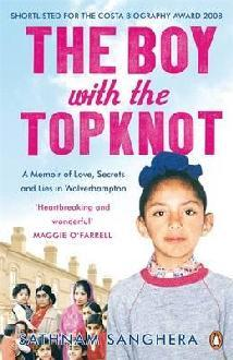 The Boy with the Topknot: A Memoir of Love, Secret...