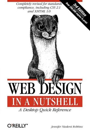 Web Design in a Nutshell: A Desktop Quick Referenc...
