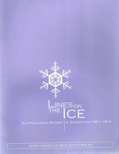 Lines on the ice: Australasian Antarctic Expedition 1911-1914