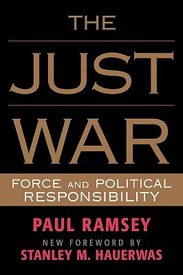 The Just War: Force and Political Responsibility