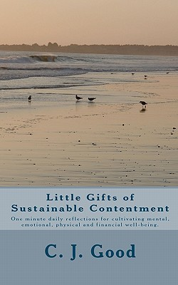 Little Gifts of Sustainable Contentment: One Minut...