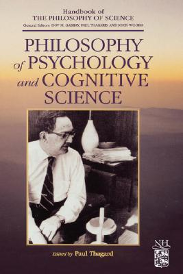 Philosophy of Psychology and Cognitive Science (Ha...