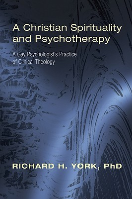 A Christian Spirituality And Psychotherapy: A Gay ...
