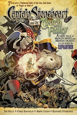 Captain Stoneheart and the Truth Fairy [With CD]