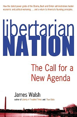 Libertarian Nation: The Call for a New Agenda