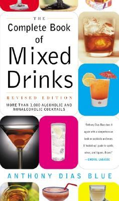 Complete Book of Mixed Drinks, The (Revised Editio...