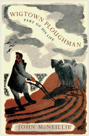 Wigtown Ploughman: Part of His Life