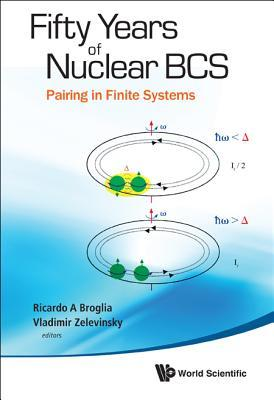 Fifty Years of Nuclear BCS: Pairing in Finite Syst...