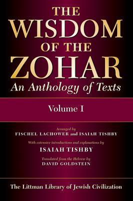 Wisdom of the Zohar: An Anthology of Texts