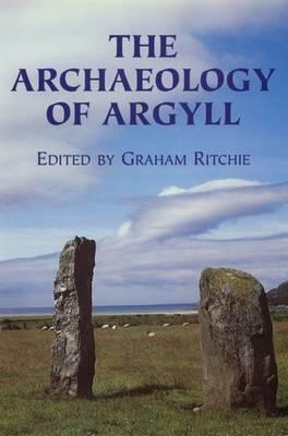 The Archaeology of Argyll
