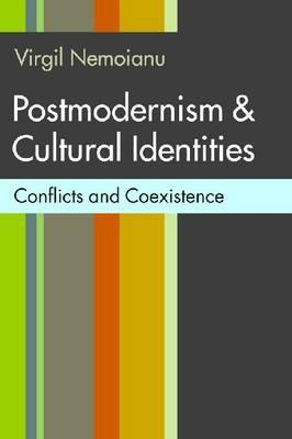 Postmodernism & Cultural Identities: Conflicts and...