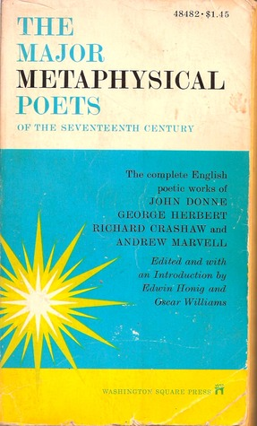 The Major Metaphysical Poets of the Seventeenth Ce...
