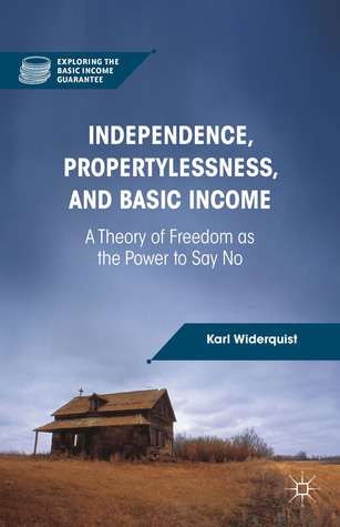 Independence, Propertylessness, and Basic Income: ...
