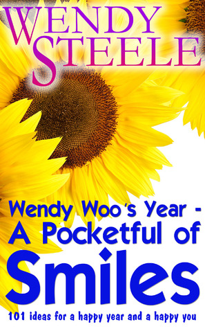 Wendy Woo's Year - A Pocketful of Smiles - 101 ide...