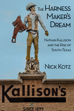 The Harness Maker's Dream: Nathan Kallison and the...