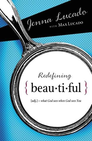 Redefining Beautiful: What God Sees When God Sees ...