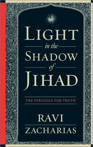 Light in the Shadow of Jihad: The Struggle for Tru...