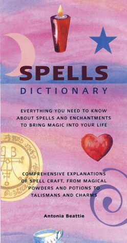 Spells Dictionary: Everything You Need to Know Abo...