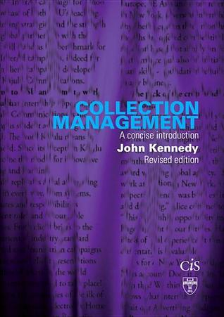 Collection Management: A Concise Introduction (Top...