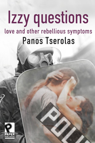 Izzy Questions: love and other rebellious symptoms...