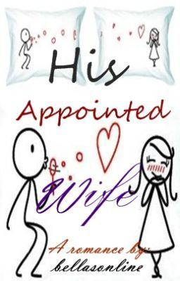 His Appointed Wife