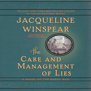 The Care and Management of Lies: A Novel of the Gr...