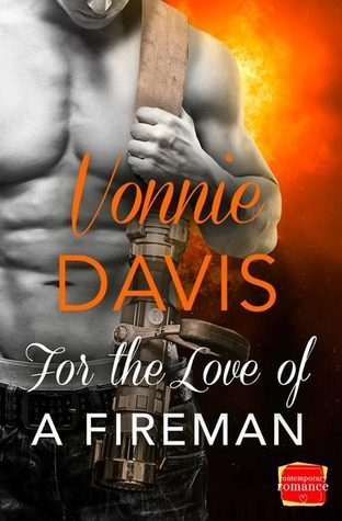 For the Love of a Fireman