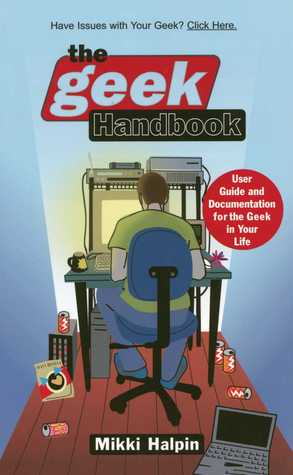 The Geek Handbook: User Guide and Documentation fo...