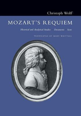 Mozart's Requiem: Historical and Analytical Studie...