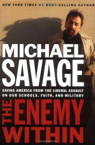 The Enemy Within: Saving America from the Liberal ...