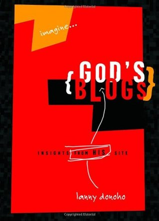 God's Blogs: Life from God's Perspective