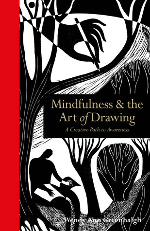 Mindfulness & the Art of Drawing: A Creative Path ...