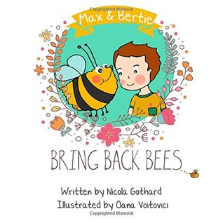 Max and Bertie Bring Back Bees