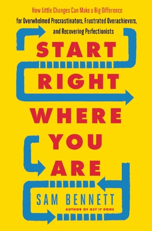 Start Right Where You Are: How Little Changes Can ...