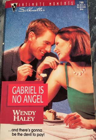 Gabriel Is No Angel (Silhouette Intimate Moments, ...