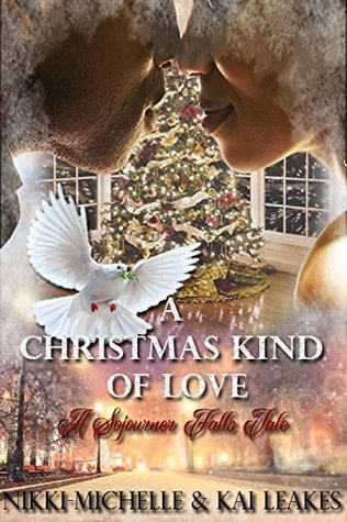 A Christmas Kind of Love (A Sojourner Falls Tale B...