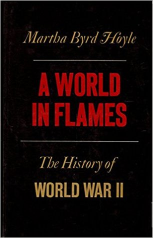 A World in Flames: A History of World War II